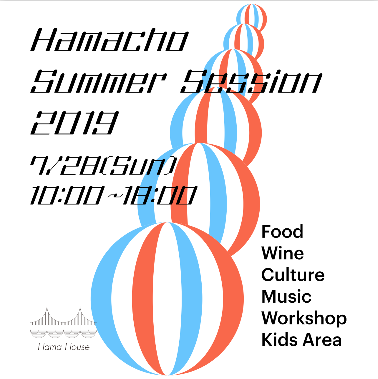 7/28(日)Hamacho Summer Session 2019